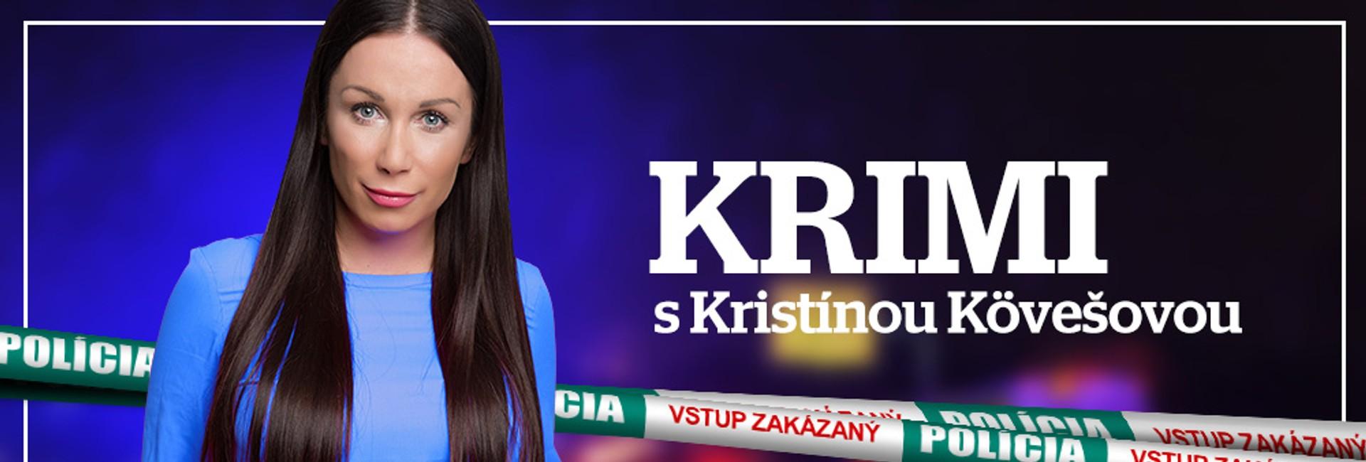 eXtra - Krimi s Kristínou Kövešovou